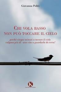 Copertina Chi vola basso libro Politi (268x403)